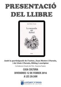 """Presentació del poemari """"La monodia del flabiol"""" de Joan Mestre Fornés -Ondara- @ Casa de Cultura"""