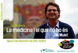 """Conferència: """"La medicina i el que no ho és"""" per J.M. Mulet -Dénia- @ Casa de la Paraula"""