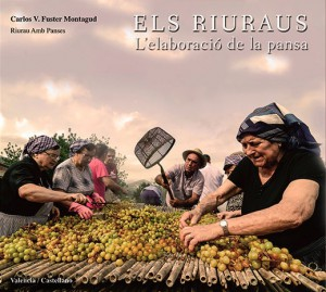"""Presentació del llibre """"Els Riuraus. L'elaboració de la pansa"""" de Carlos Fuster Montagud -Gata de Gorgos- @ Biblioteca"""