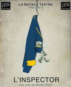 """Teatre: """"L'Inspector"""" de Nicolai Gógol per La Butaca Teatre Cia -Pego- @ Teatre Municipal"""