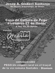 """Conferència: """"Pego, un empori rural en el traçat de la via Romana Saetabis-Dianium"""" per Josep A. Gisbert -Pego- @ Casa de Cultura"""