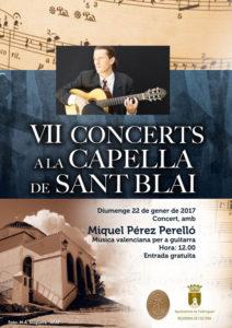 """VII Concerts a la Capella de Sant Blai: """"Música valenciana per a guitarra"""" per Miquel Pérez Perelló -Pedreguer- @ Capella de Sant Blai"""