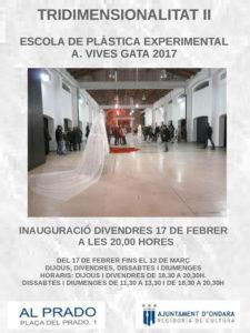 """Exposició: """"Tridimensionalitat II"""" per l'Escola de Plàstica Experimental A. Vives Gata 2017 -Ondara- @ El Prado"""