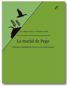 """Presentació del llibre: """"La marjal de Pego. Història i etnologia de l'arrós en un espai natural"""" de J.M Almela i F. Sendra -Benissa- @ Espai Cultural"""