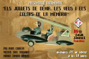 """Projecció del documental """"Els joguets de Dénia, les veus i els colors de la memòria"""" Dir.: Pau Ivars Cabrera -Pedreguer- @ Casal Cultural Jaume I"""