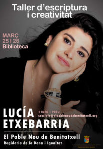 Taller de escritura creativa a cargo de la escritora Lucía Etxebarria -Benitatxell- @ Biblioteca Municipal