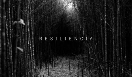 """""""Resiliencia"""", difícil palabra de pronunciar, pero agradeceremos conocerla…"""