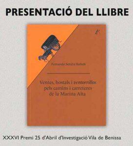 Presentació del llibre 'Ventes, hostals i ventorrillos de la Marina Alta' de Fernando Sendra Bañuls -Dénia- @ Casa Municipal de Cultura, Dénia