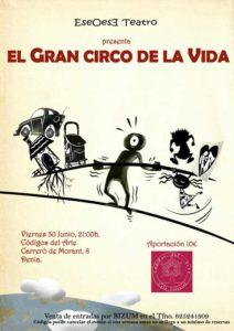Microteatro: 'El gran circo de la vida' por Eseoese Teatro -Dénia- @ Codigo de Arte | Dénia | Comunidad Valenciana | España