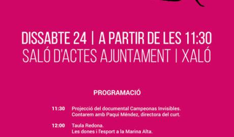 'Les dones i l'esport': Proyecció i presentació del curt 'Campeonas invisibles' per la sua directora, Paqui Méndez, i Taula Redona -Xaló-