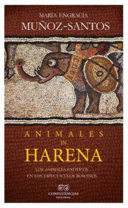 Presentación del libro: 'Animales in harena. Los animales exóticos en los espectáculos romanos' de María Engracia Muñoz-Santos -Els Poblets- @ Yacimiento romano de la Almadrava, Els Poblets