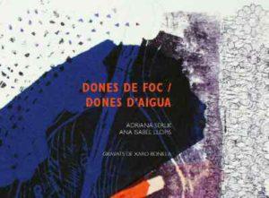 """Presentació del poemari """"Dones de foc, dones d'aigua"""" de les escriptores Ana LLopis i Adriana Serlik -Xàbia- @ Riurau d'Arnauda, Xàbia"""