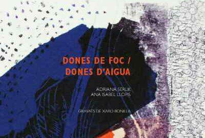 """Presentació del poemari """"Dones de foc, dones d'aigua"""" de les escriptores Ana LLopis i Adriana Serlik -Xàbia-"""