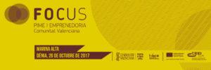 Focus Pyme y Emprendeduría Marina Alta -Dénia- @ CdT de Dénia
