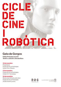 Cicle de cinema 'Curts de temàtica robòtica' i debat 'Art i tecnologia' -Gata- @ Edifici Sala Polivalent Juvenil de Gata de Gorgos