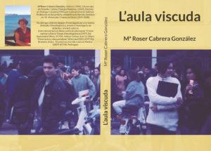 Presentació del llibre 'L'aula viscuda' de Mª Roser Cabrera -Dénia- @ Casa de Cultura de Dénia