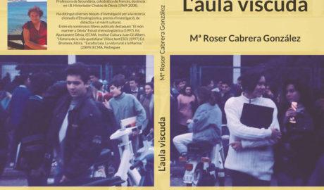 Presentació del llibre 'L'aula viscuda' de Mª Roser Cabrera -Dénia-