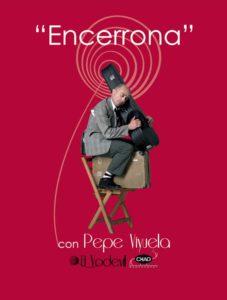 """Teatro: Pepe Viyuela presenta """"Encerrona"""" -Dénia- @ Teatre Auditori Centre Social, Dénia"""