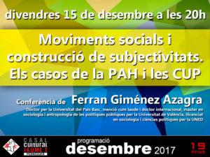 Conferència: 'Moviments socials i construcció de subjectivitats. Els casos de la PAH i les CUP' per Ferran Giménez -Pedreguer- @ Casal Cultural Jaume I de Pedreguer