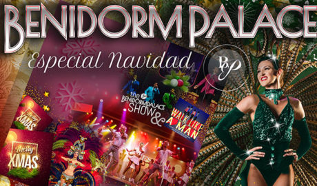 Benidorm Palace: Menús i espectacles especials de Nadal, Cap d'Any i Nit de Reis