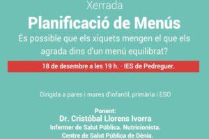 Xerrada: 'Planificació de menús. És possible que els xiquets mengen el que els agrada dins d'un menú equilibrat?' pel Dr. Cristóbal Lloren Ivorra -Pedreguer- @ IES de Pedreguer