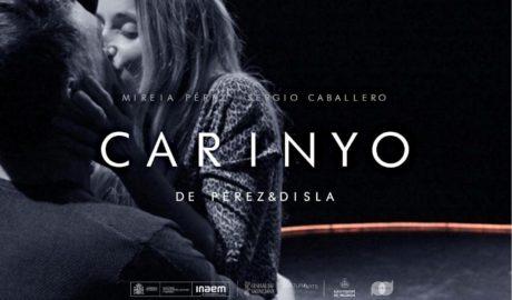 Teatre: 'Carinyo' per la Cia. Pérez&Disla amb Mireia Pérez i Sergio Caballero -Dénia-