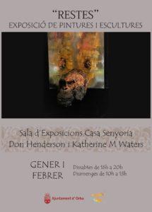 Exposició de pintura i escultura: 'Restes' de Katherine M. Waters i Don Henderson -Orba- @ sala d'exposicions Casa la Senyoria, Orba