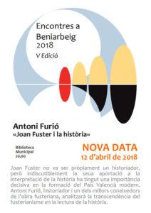 Conferència: 'Joan Fuster i la història, el vast llegat i contribució de l'assagista de Sueca' per Antoni Furió. Encontres a Beniarbeig 2018 @ Biblioteca de Beniarbeig