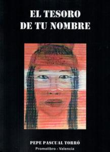 "Presentación del libro 'El tesoro de tu nombre' de Pepe Pascual Torró -Benissa- @ Espai Cultural ""Les Casas del Batlle"" de Benissa"