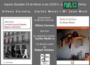 Presentació dels llibres 'La nit en que els Beatles van arribar a Barcelona' d'Alfons Cervera i 'La bona lletra' de Rafael Chirbes -Dénia- @ Librería Públics | Dénia | Comunidad Valenciana | España