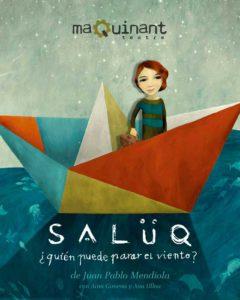 Espectacle de teatre i dansa familiar: 'Salüq' per Maquinant Teatre -Dénia- @ Teatre Auditori del Centre Social, Dénia