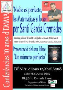 Presentación de libro y conferencia: 'Nadie es perfecto, las matemáticas sí lo son' por Santiago García Cremades -Dénia- @ Teatre Auditori del Centre Social, Dénia
