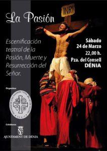 'La Pasión': representación teatral de la Pasión, muerte y resurección de Cristo -Dénia- @ Plaza del Consell, Dénia | Dénia | Comunidad Valenciana | España