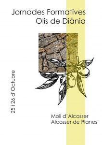 Jornades Formatives 'Olis de Diània' -Alcosser- @ Molí d'Alcosser de Planes (el Comtat)